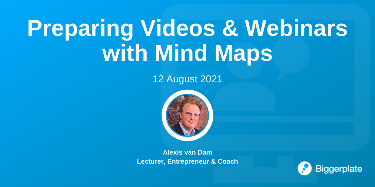 Preparing Videos and Webinars with Mind Maps