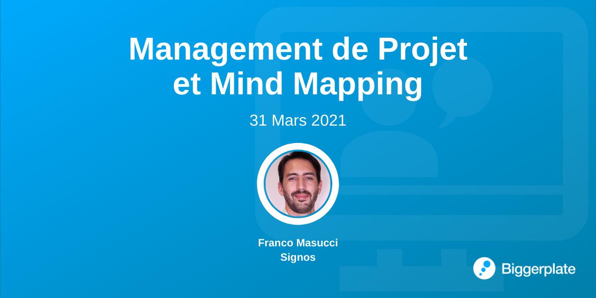 Management de Projet et Mind Mapping